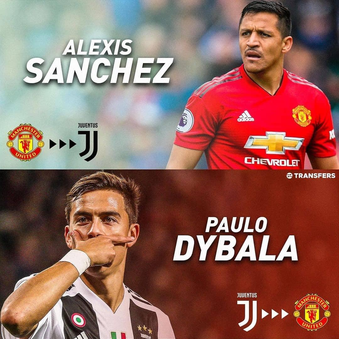 ข่าวลือล่าสุดเกี่ยวกับการสลับผู้เล่นระหว่าง Sanchez และ Dybala . ผู้ชายยังไง …